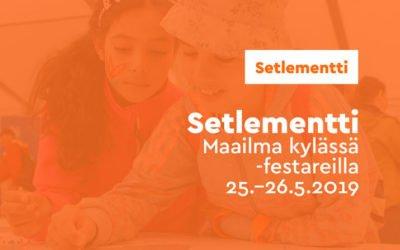 Setlementti Maailma kylässä -festareilla 25.-26.5.2019